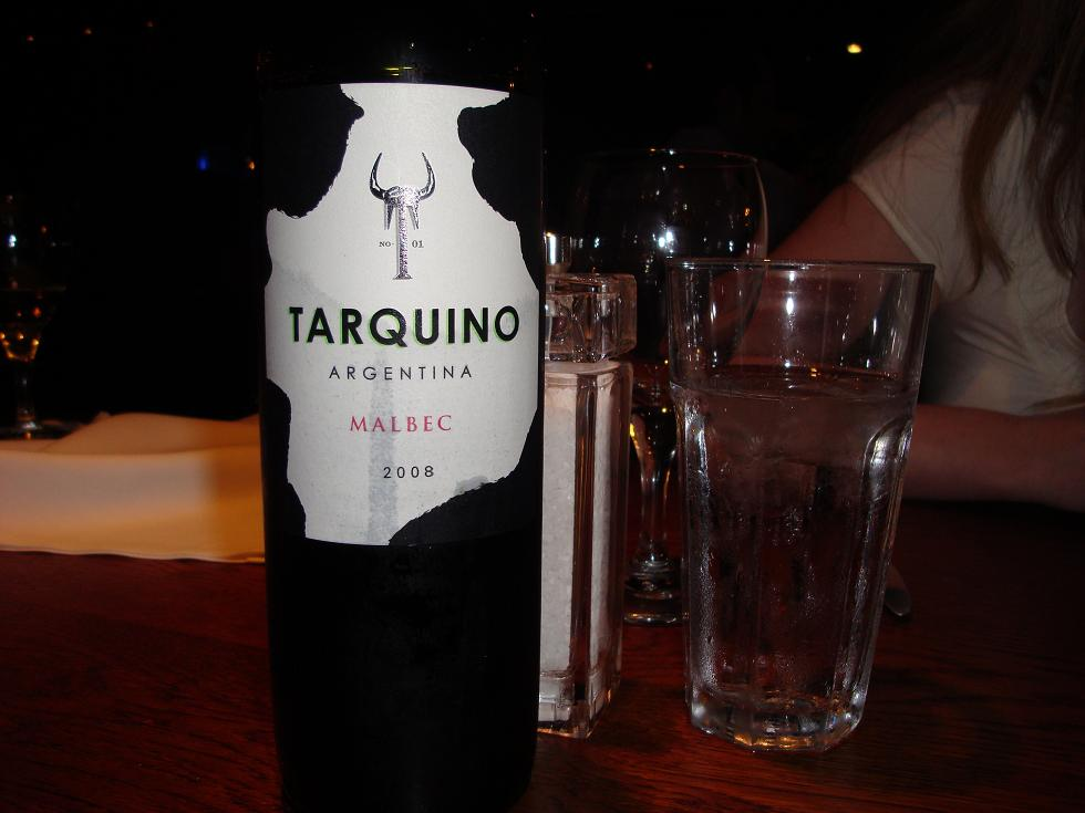 Tarquino Malbec - ropey on its own but good with meat